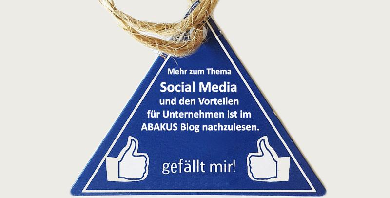 Mehr zum Thema Social Media und den Vorteilen für Unternehmen ist im ABAKUS Blog nachzulesen.