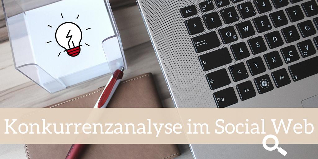 Konkurrenzanalyse im Social Web