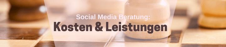Social Media Beratung: Kosten & Leistungen