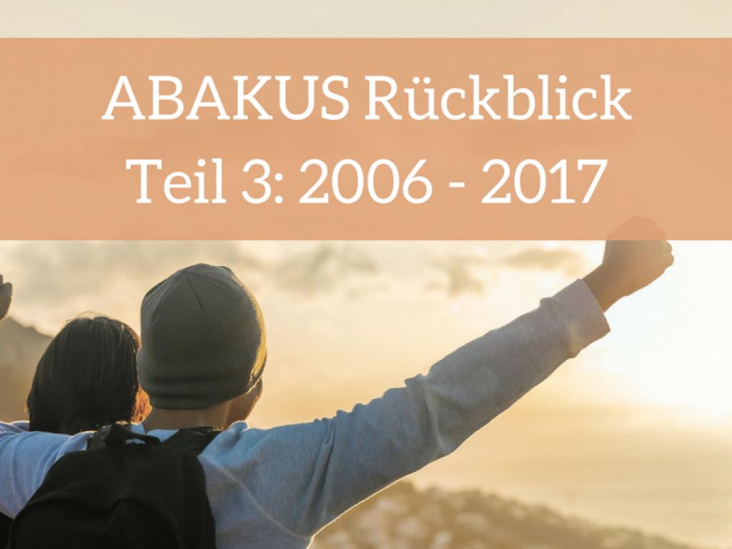 ABAKUS Rückblick Teil 3