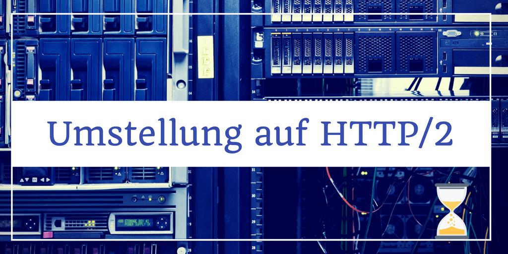Umstellung auf HTTP/2