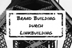 Brand Building durch Linkbuilding