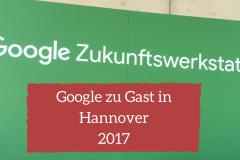 Google Zukunftswerkstatt 2017