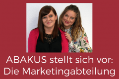 ABAKUS stellt sich vor: Die Marketingabteilung