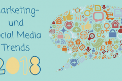 Marketing- und Social Media Trends 2018