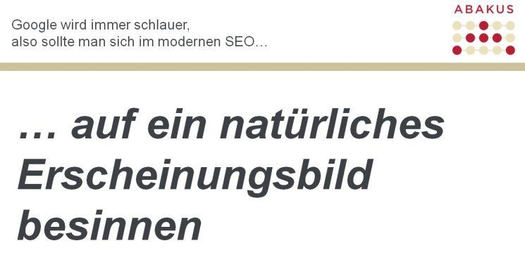 """Folienchart """"Google wird immer schlauer, also sollte man sich im modernen SEO auf ein natürliches Erscheinungsbild besinnen"""""""