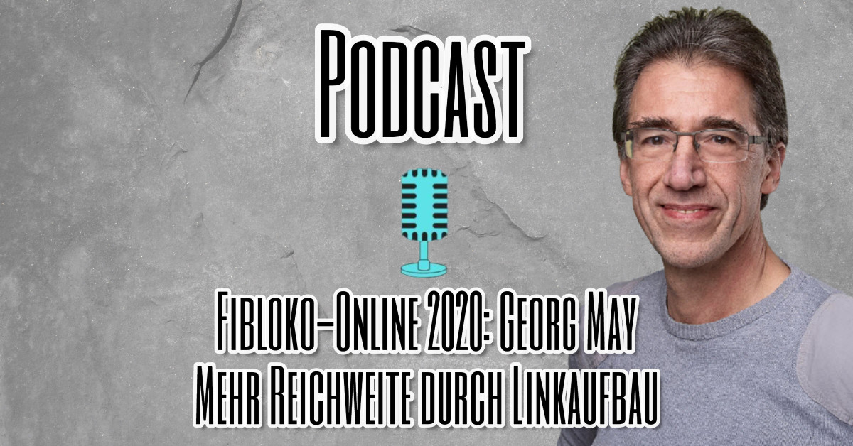Podcastfolge mit Georg May zur Online FiBloKo 2020